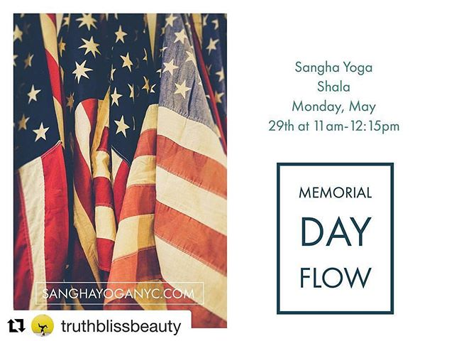 #Repost @truthblissbeauty (@get_repost) ・・・ I'm leading a special class on Memorial Day Weekend  @sanghayogashala 11am-12:15pm (Monday, May 29th) featuring a fun party playlist celebrating those who have fought and fallen for us 👯💃🐰💥🎶🍾🍭 #sanghayogashala #Williamsburg #yoga #memorialdayweekend #truthblissbeauty #nyc #usa