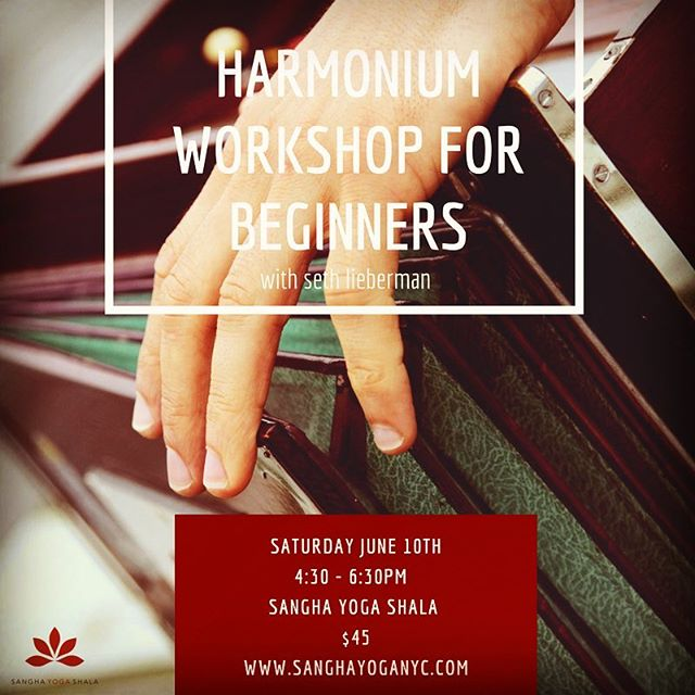 So excited to have @sethlieberman_yoga_music join us again to teach another Harmonium workshop. This is such an amazing opportunity for yoga teachers, practitioners and music lovers. Sign up online & join us on Saturday June 10th from 4:30-6:30.  #harmonium #yoga #brooklynmusic #yogateacher #yogainspiration #kirtan #om #williamsburg