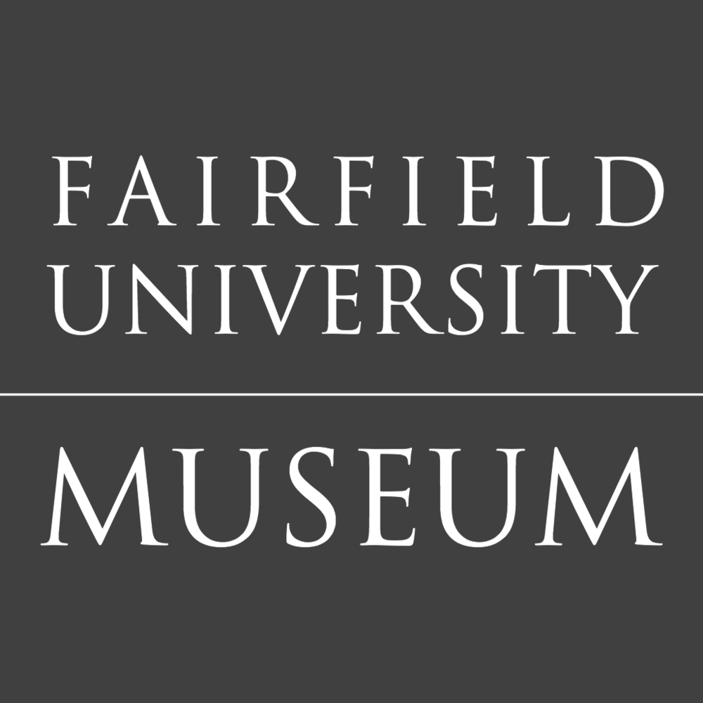 Fairfield University Art Museum  Fairfield, CT