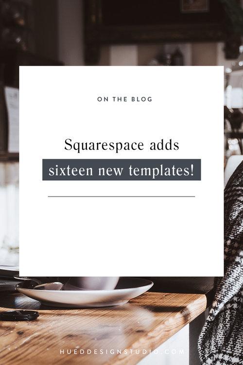 squarespace adds sixteen new templates hued design studio
