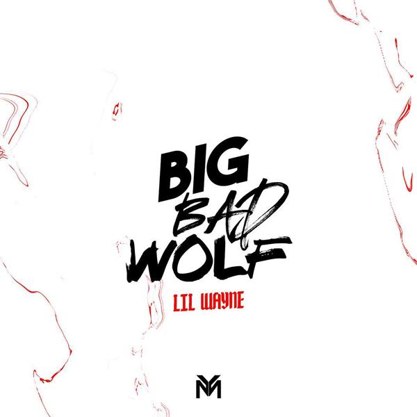 lil-wayne-big-bad-wolf.jpg
