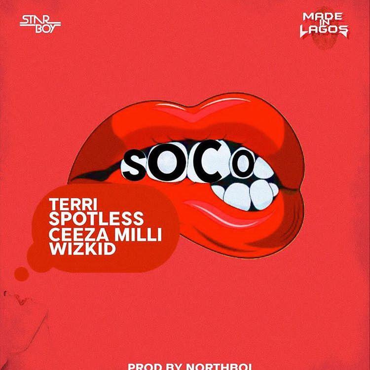 Starboy_-_Soco_ft__Wizkid_Ceeza_Milli__Spotless___Terri.jpg
