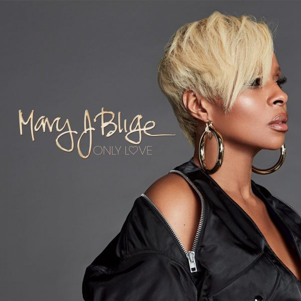 Mary J Blige Only Love