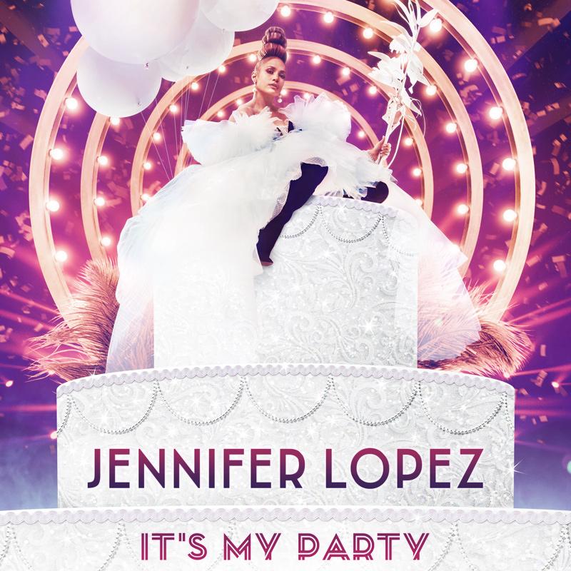 J Lo It's My Party