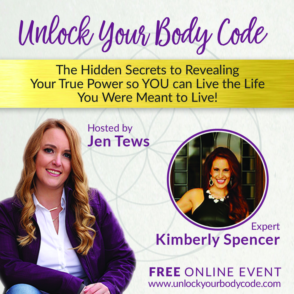 Unlock Your Body Code summit with Guest EXPERT, certified high performance caoch, kimberly Spencer and dara tree yoga founder Jen Tews.jpg
