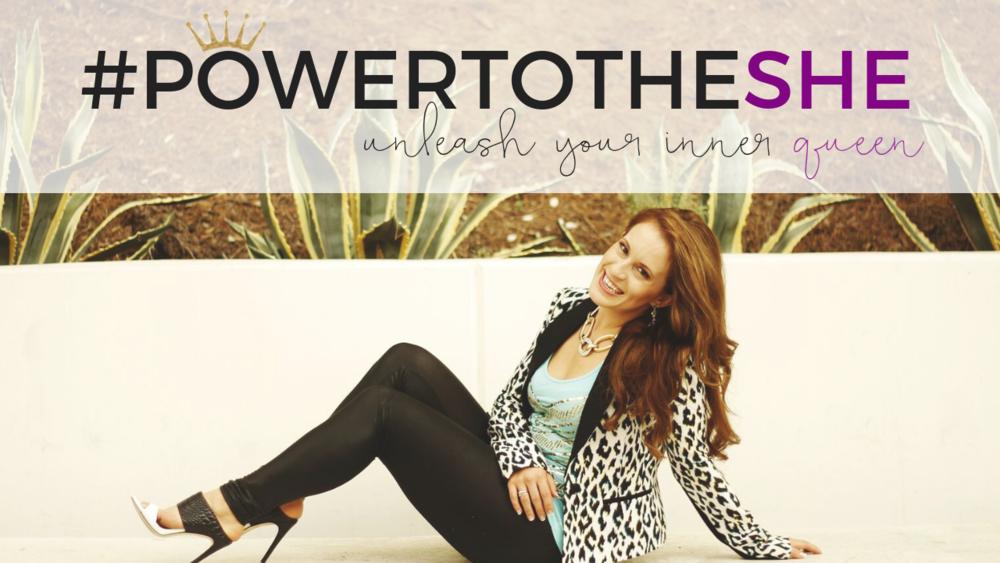 #PowertotheShe