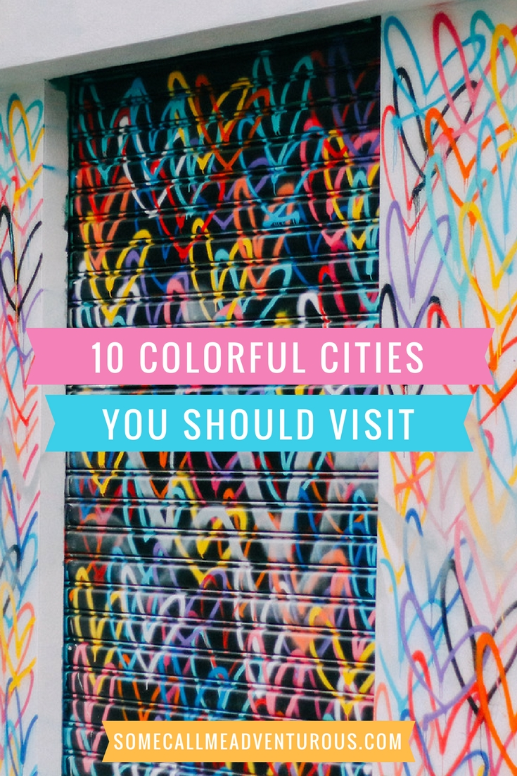 10 COLORFUL CITIES IN THE WORLD YOU SHOULD VISIT.jpg