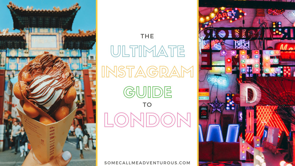 The Ultimate Instagram Guide to London