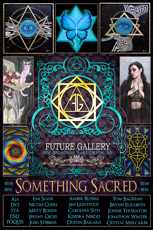Something Sacred - Future Gallery PresentsCelebrating the realms and ideas within the Occult traditions and Sacred Geometry Art. These ideas have been around for thousands of years and still very relevant to many today. Spiritual or Divine art often explores ideas which transcend verbal explanation, normal human experience, or express something sacred. Much in this long lived tradition, we hope to explore these realms with this amazing group of artists - surely a rare and wonderful opportunity to anyone who finds enjoyment of these subjects.