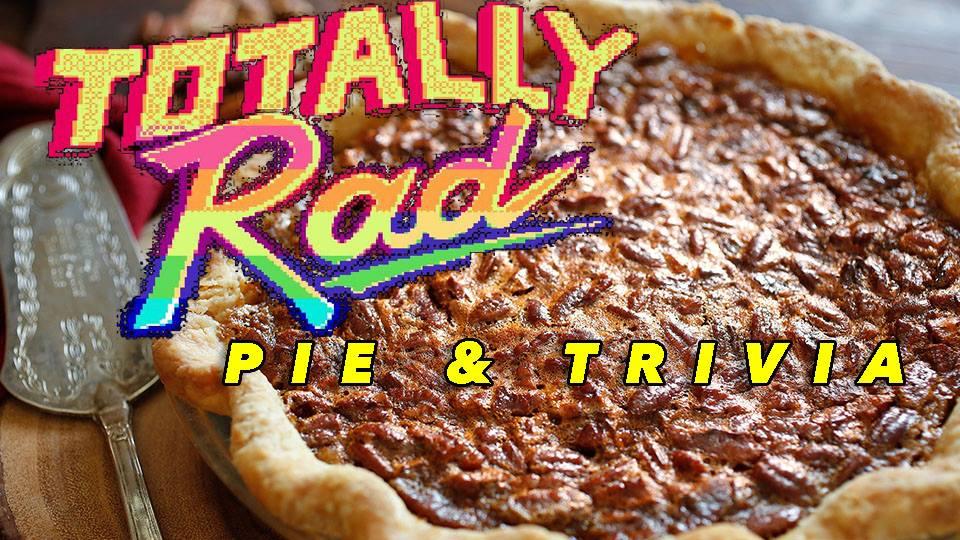 totally rad pie & trivia.jpg