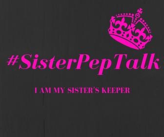 #SisterPepTalk.jpg