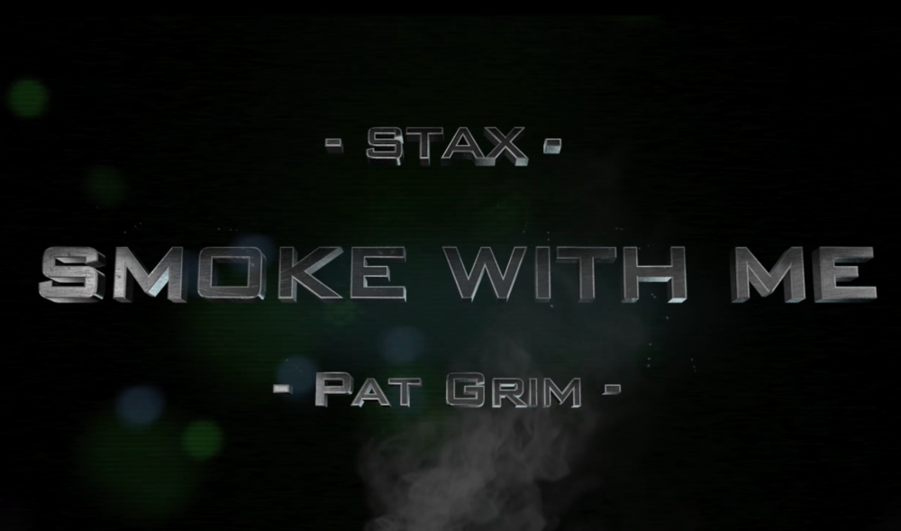 Smoke With ME Ft. Pat Grim (Brothers Grim)