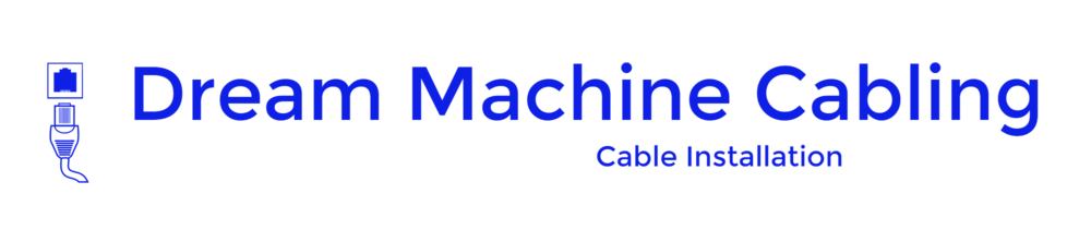 Dream Machine offers Cabling for Business & Consumers as detailed below: