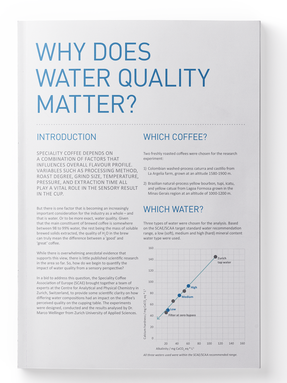 Why Does Water Quality Matter?  Specialty coffee depends on a combination of factors that influences overall flavour profile. Variables such as processing method, roast degree, grind size, temperature, pressure, and extraction time all play a vital role in the sensory result in the cup.   Member Access