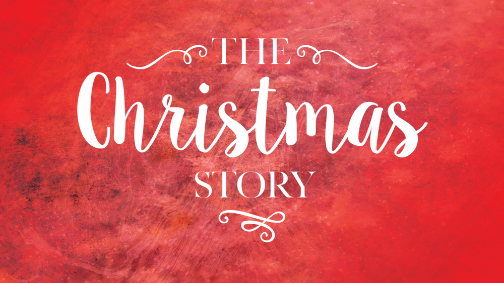 The Christmas Story December 24, 2017