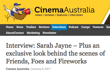 Cinema Australia - Director Sarah Jayne Interview & exclusive BTS video drop , January 2017