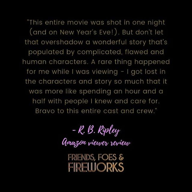 The latest review is up on Amazon and check out the high praise for the storyline, the cast and the crew. We are ever so thankful for our audience and it is wonderful when the film is enjoyed this much. . . . To stream now worldwide or buy on DVD in North America just in time for Christmas go to link in bio - www.friendsfoesfirworks.com/watch . . . #filmreview #audience #film #indiefilm #indiefilmmaking #independent #womeninfilm #watchnow #amazonprime #amazonmovies #featurefilm #improvisedfilm #femalestories #review #amazonreview #femaleledfilm #nye #friendship #friendsfoesforeworks #stkilda #nexusproductiongroup #girlgang #friendship #cancer #breastcancer