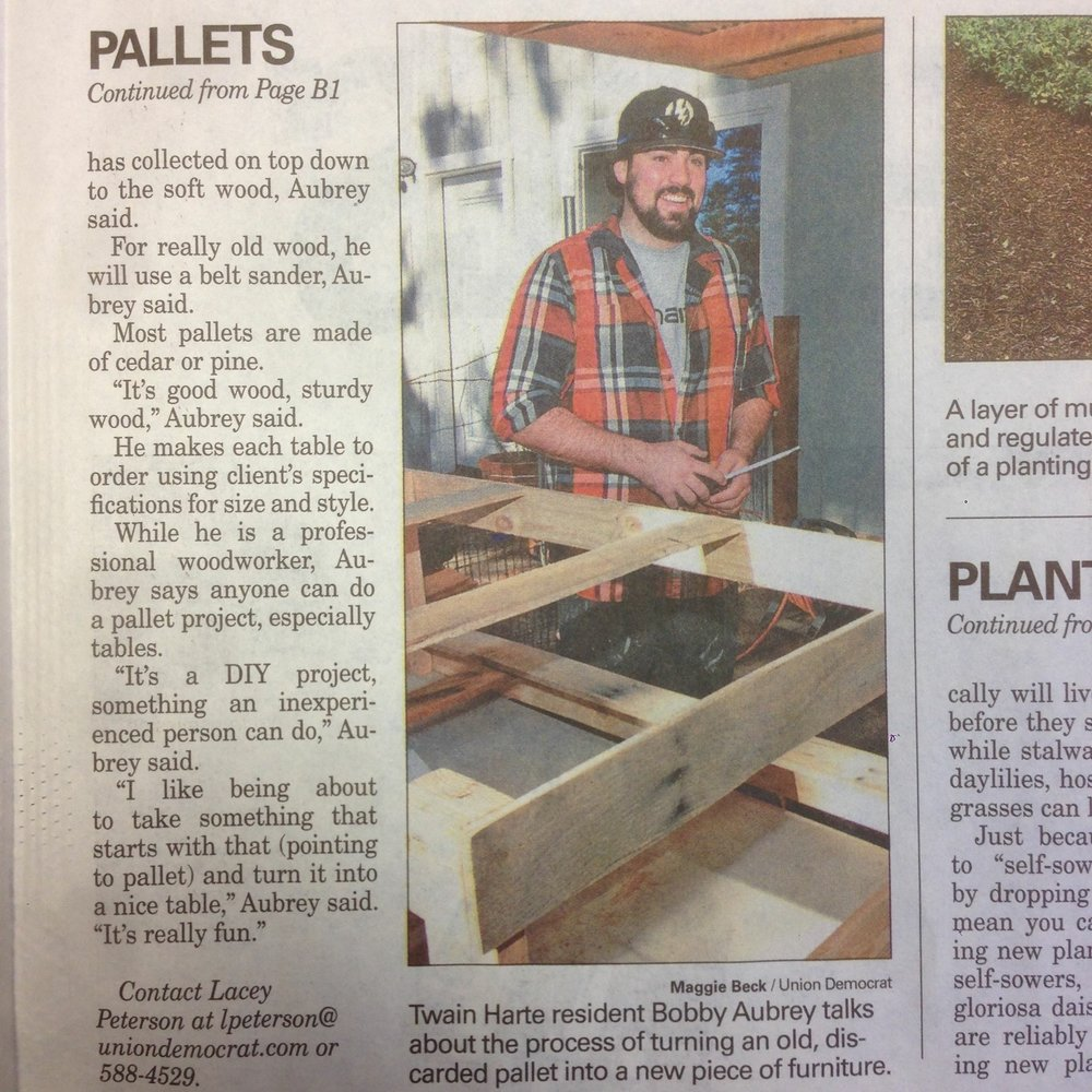 How it all Started - January 16, 2014.The Union Democrat wrote and article on me repurposing pallets into furniture.