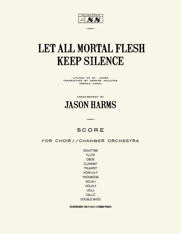 Let All Mortal Flesh Keep Silence - CHOIR-CHAMBER score COVER paper.jpg