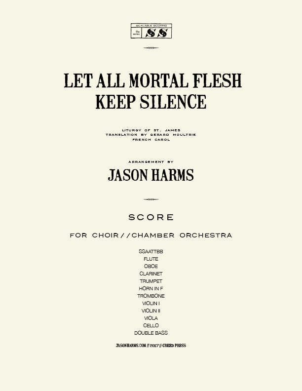 Let All Mortal Flesh Keep Silence - CHOIR-CHAMBER score COVER paper.jpg