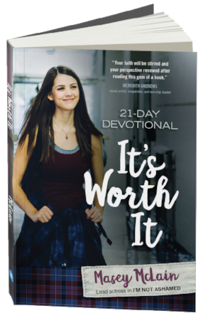 It's Worth It, the 21 day devotional from Masey McLain, lead actress in I'm Not Ashamed.