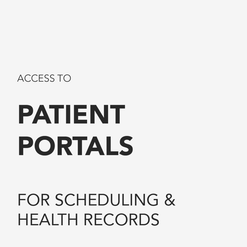 Access to patient portals for scheduling and health records