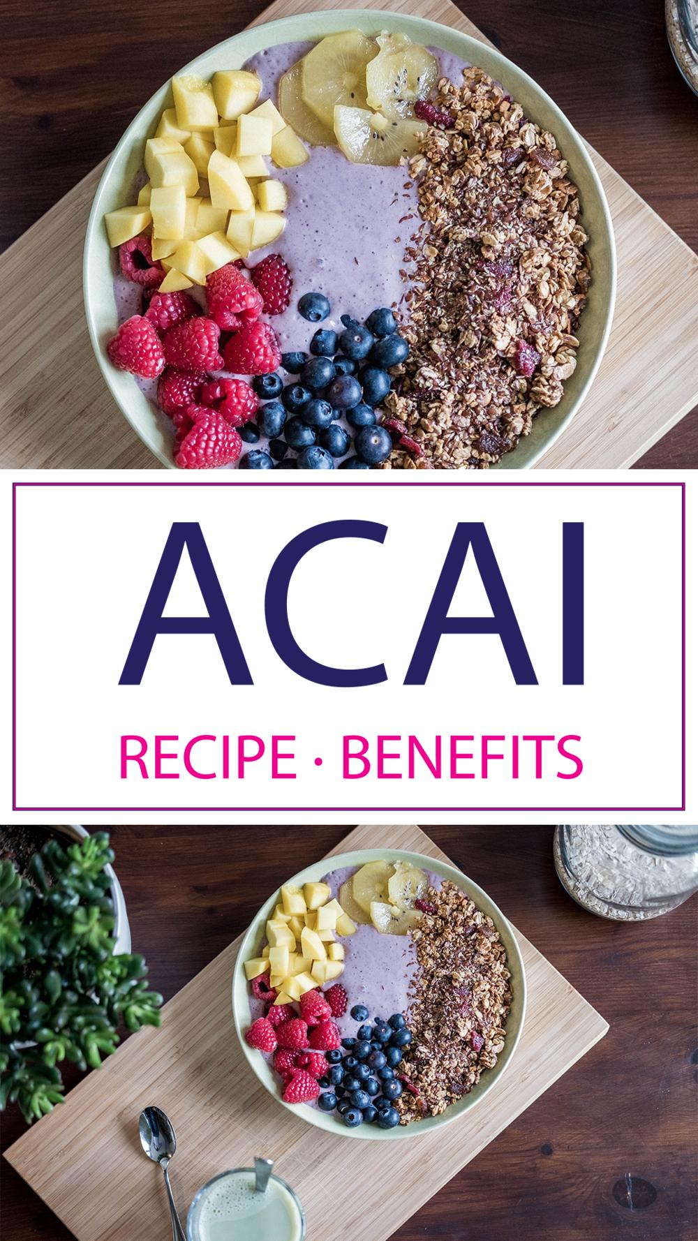 Acai Bowl Recipe & Acai Benefits | Learn all about Acai!