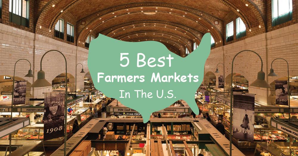 Best Farmers Markets in the U.S.