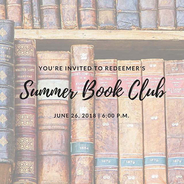 "June's book for Redeemer's Summer Book Club is James K.A. Smith's ""You Are What You Love."" We will meet at the church on Tuesday, June 26 at 6 p.m. to dialogue about it. Hope to see you there!"