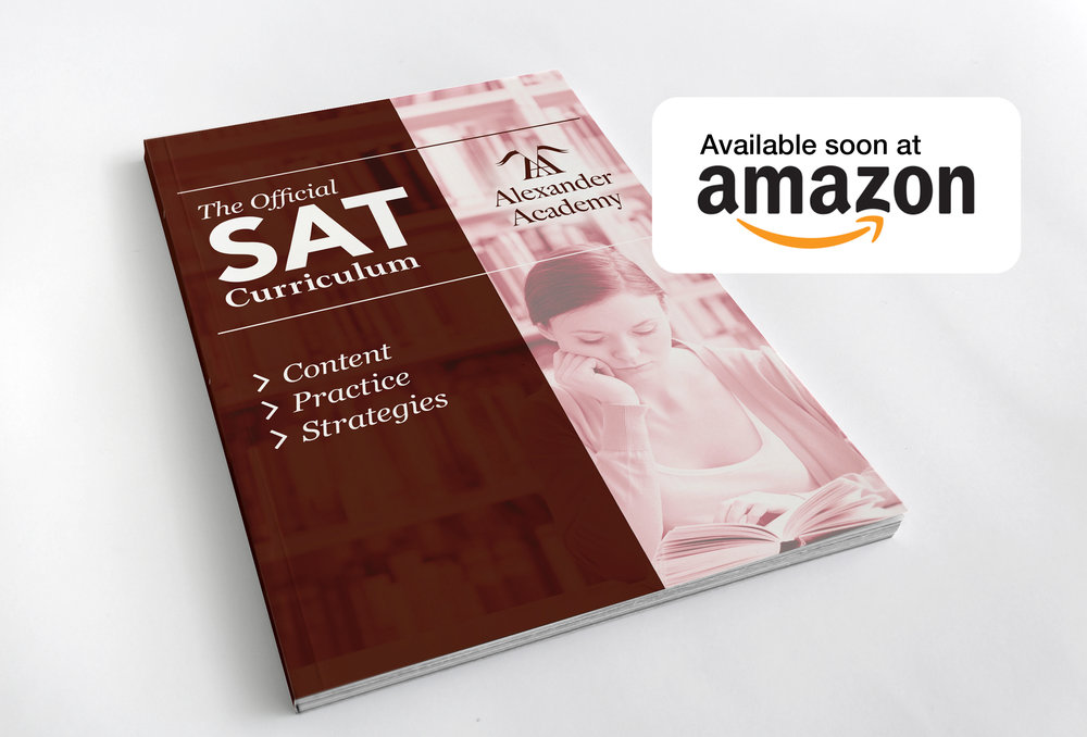 The Alexander Academy SAT and ACT Workbooks will be available on Amazon soon!