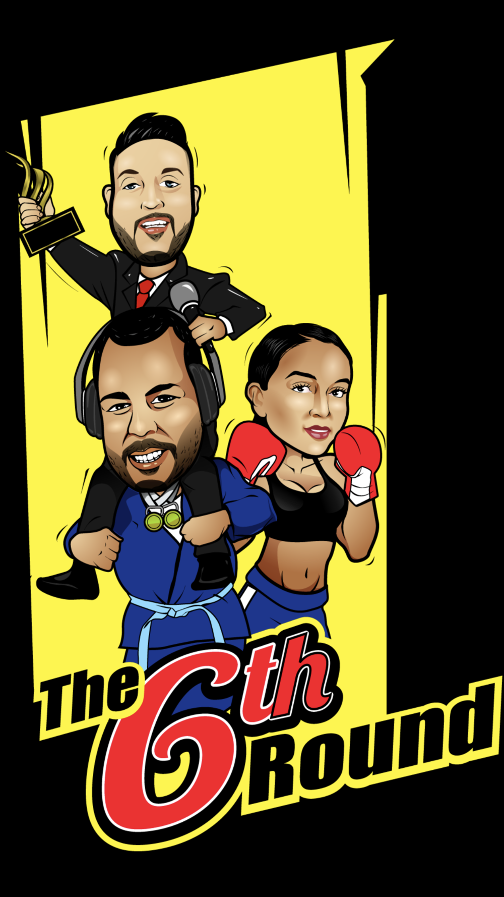 """A trio of prize fighting insiders, Jiu Jitsu practitioners & combat sport enthusiast, make up the award winning 2018 mma show of the year """"The 6th Round"""". -"""
