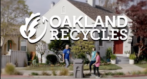 Appeared in the Oakland Recycles Media Campaign