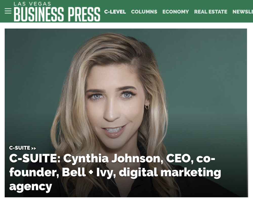 C-SUITE: Cynthia Johnson, CEO, co-founder, Bell + Ivy, digital marketing agency - LAS VEGAS BUSINESS PRESS