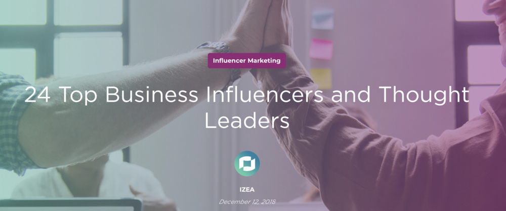 24 Top Business Influencers and Thought Leaders - IZEA