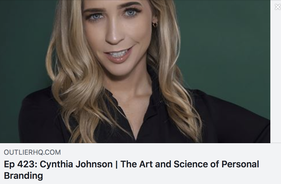 Ep 423: Cynthia Johnson | The Art and Science of Personal Branding - OUTLIER