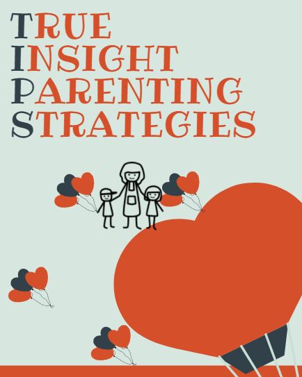 Download the Parent Workbook  - Weekly packets for the True Insight Parenting Strategies 10 week class.