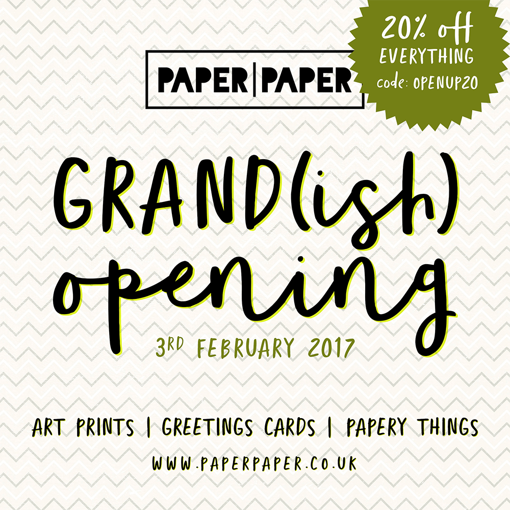paperpaper - grand opening - 3rd february