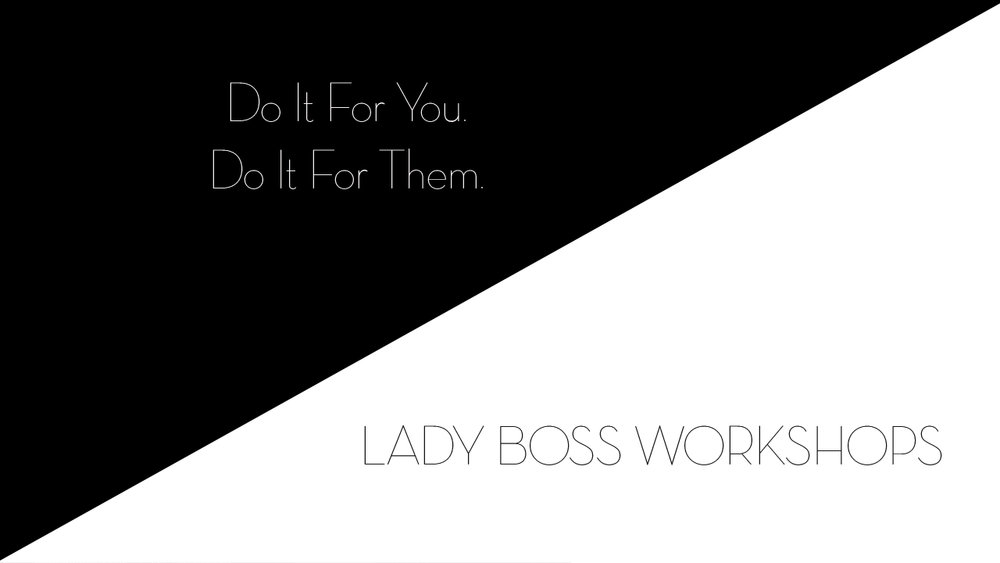 lady boss workshops do it for you do it for them working mom  | Business tips for creative entrepreneurs and female photographers