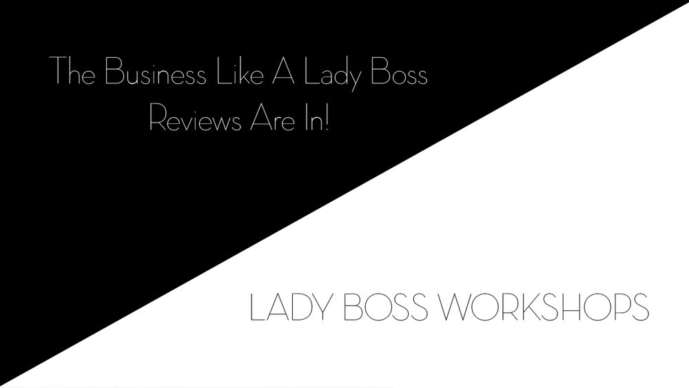 lady boss workshops business like a lady boss reviews | Business tips for female photographers and advice for creative entrepreneurs