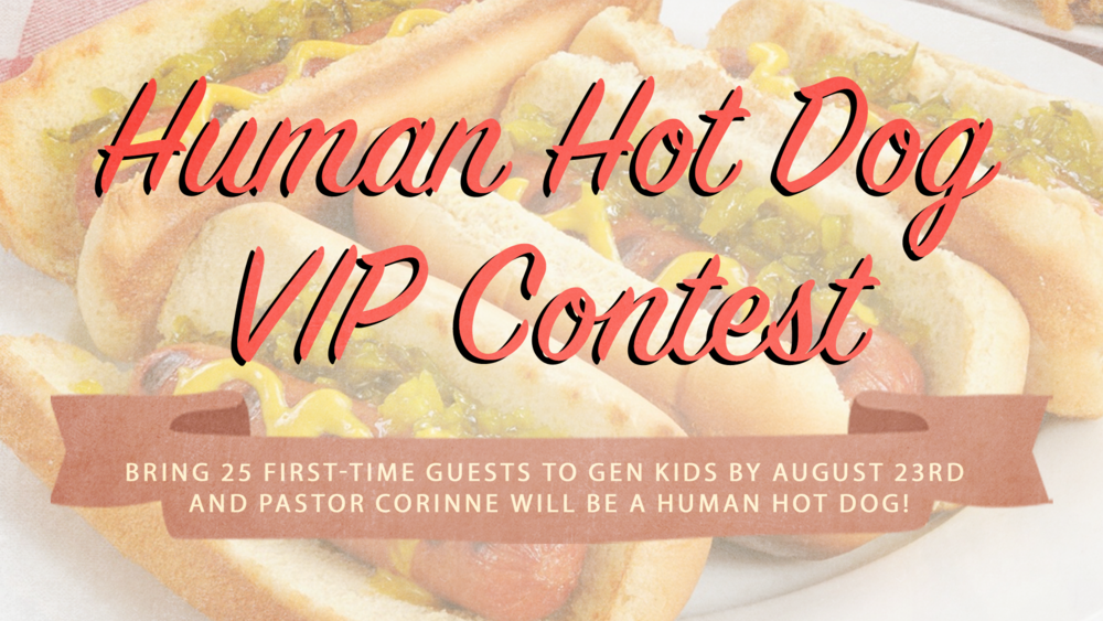 Hot Dog VIP Guest Contest