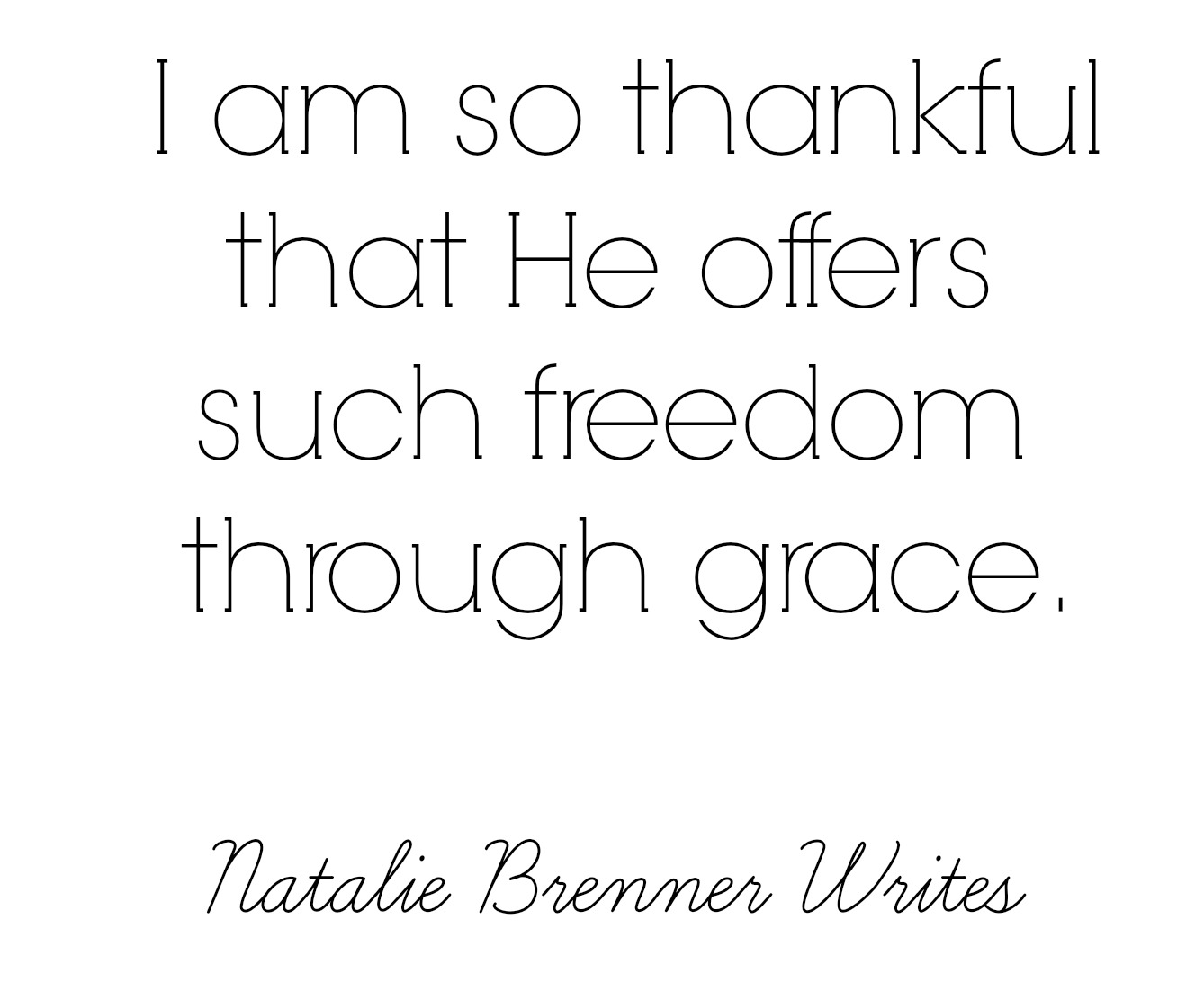 freedom through grace