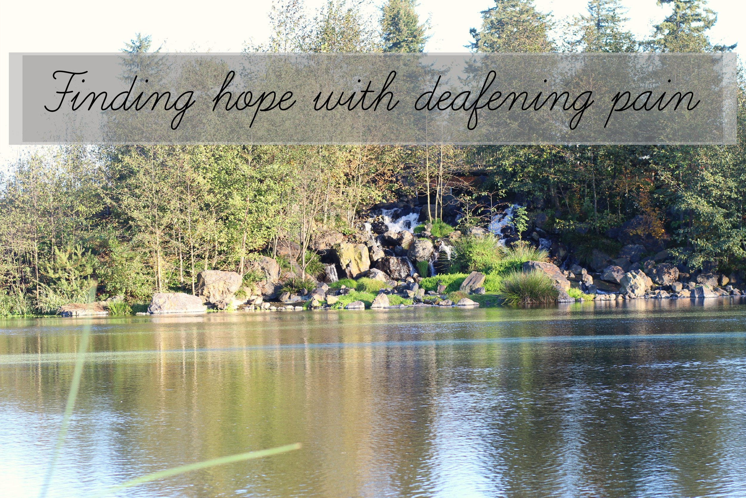 finding hope with deafening pain