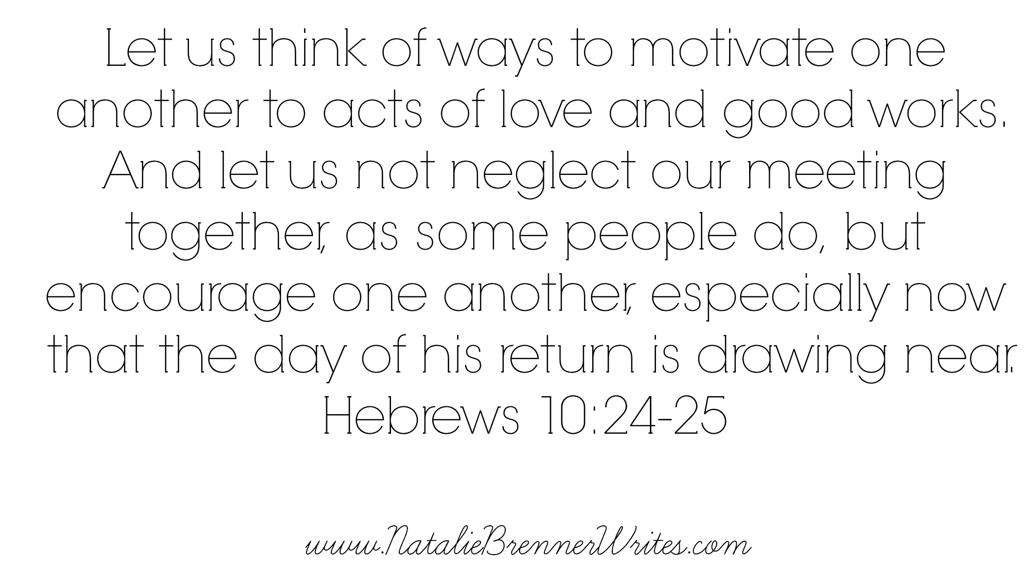 hebrews 10 24 25