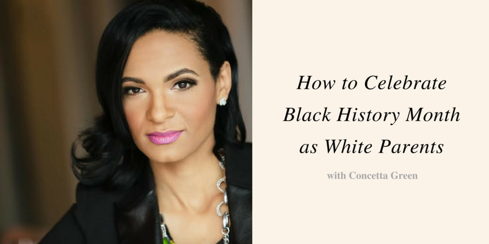 How to Celebrate Black History Month as White Parents