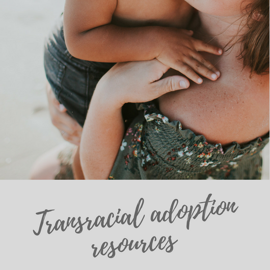 transracial adoption resources