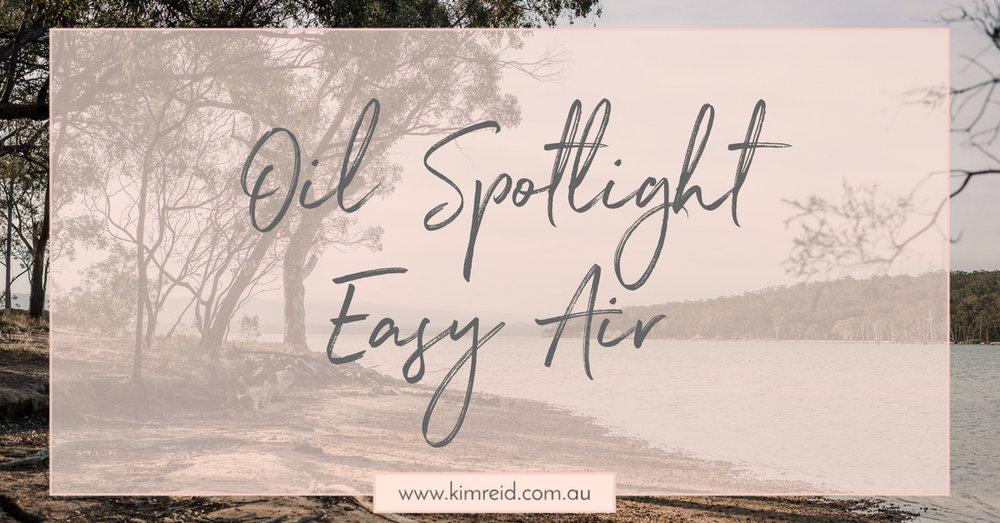Oil Spotlight - Easy Air