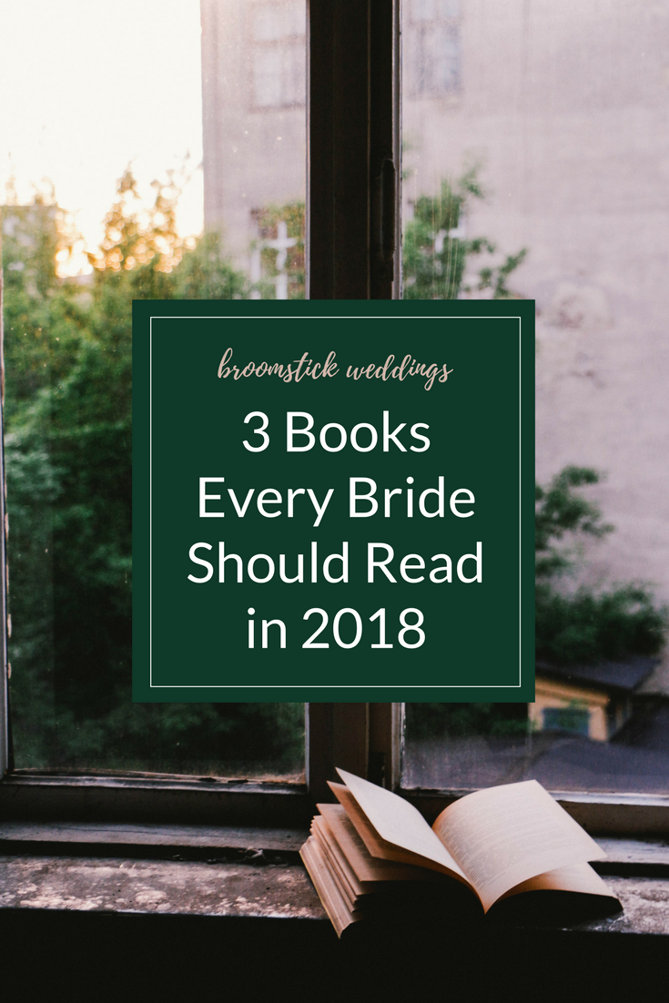 3 books every bride should read in 2018 must read books best 2017 books