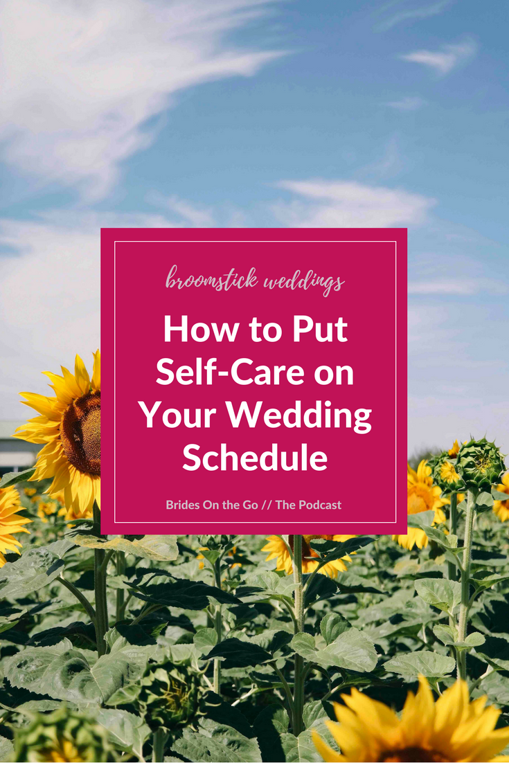 wedding peace stress bride self care wedding schedule