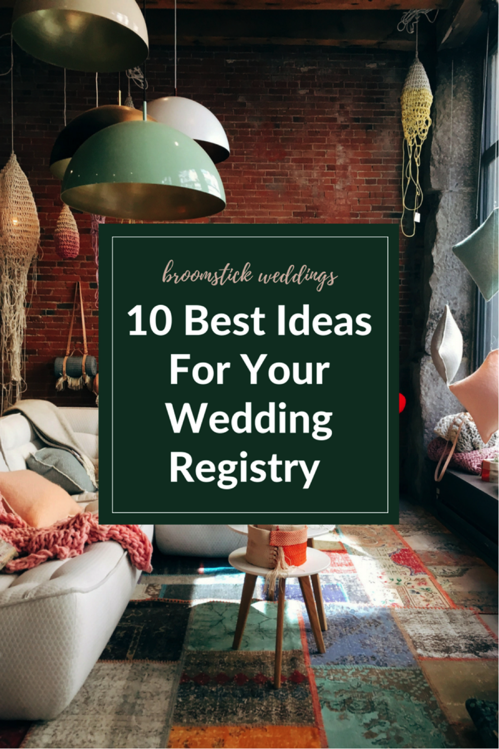 10 best ideas for your wedding registry broomstick weddings when choosing which store to create your wedding registry at there is a multitude of things to consider what do you actually want or need malvernweather Image collections