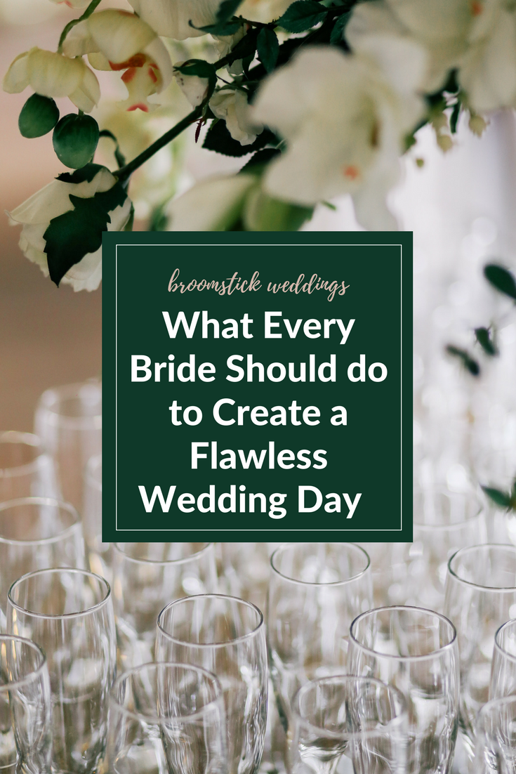 What Every Bride Should do to Create a Flawless Wedding Day